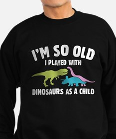 Played With Dinosaurs Sweater