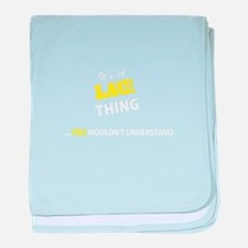LACI thing, you wouldn't understand baby blanket
