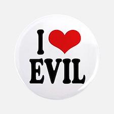 """I Love Evil 3.5"""" Button"""
