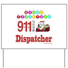 911 Dispatcher Christmas Gift Yard Sign