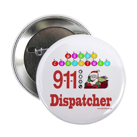 "911 Dispatcher Christmas Gift 2.25"" Button (10 pac"