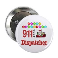 "911 Dispatcher Christmas Gift 2.25"" Button"