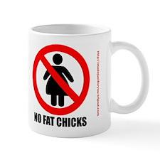 #0084 NO FAT CHICKS Mug