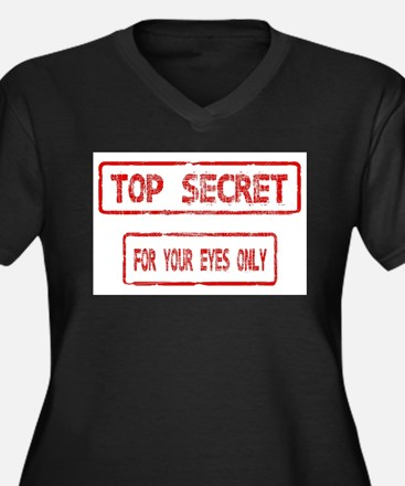 Top Secret For Your Eyes Only Plus Size T-Shirt