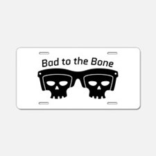 Bad To Bone Aluminum License Plate
