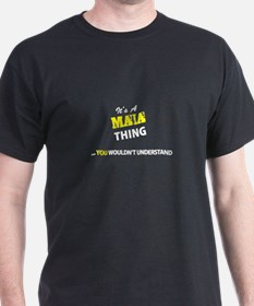 MAIA thing, you wouldn't understand T-Shirt