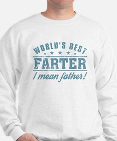 Worlds Best Farter Sweatshirt