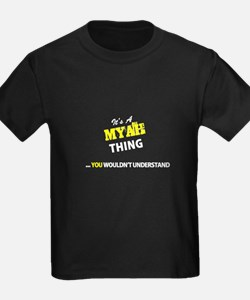 MYAH thing, you wouldn't understand T-Shirt