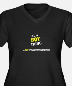 ROY thing, you wouldn't understa Plus Size T-Shirt