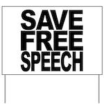 Save Free Speech Yard Sign