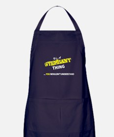 STEPHANY thing, you wouldn't understa Apron (dark)