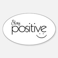 Stay Positive - Rectangle Decal