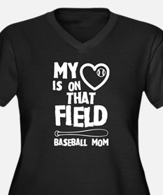 Baseball Mom My Heart Is On That Plus Size T-Shirt