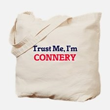 Trust Me, I'm Connery Tote Bag