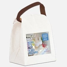 Breastmilk is NOT a bio hazard Canvas Lunch Bag