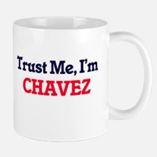 Trust Me, I'm Chavez Mugs