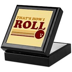 That's How I Roll Keepsake Box