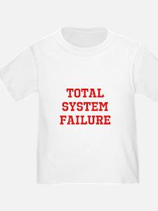 Total System Failure T-Shirt
