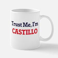 Trust Me, I'm Castillo Mugs