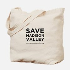 Save Madison Valley Tote Bag