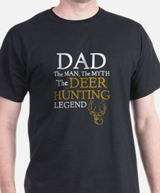 Dad The Man The Myth The Deer Hunting Lege T-Shirt