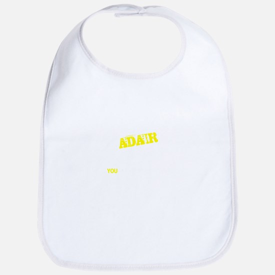 ADAIR thing, you wouldn't understand Bib