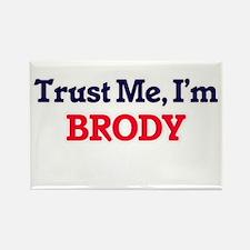 Trust Me, I'm Brody Magnets
