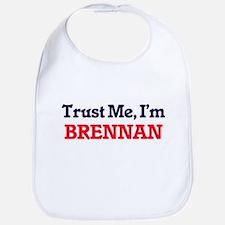 Trust Me, I'm Brennan Bib