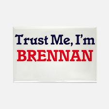 Trust Me, I'm Brennan Magnets