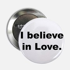 """I believe in love. 2.25"""" Button (100 pack)"""