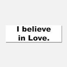 I believe in love. Car Magnet 10 x 3