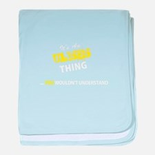 ULISES thing, you wouldn't understand baby blanket