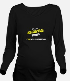 ABIGAYLE thing, you Long Sleeve Maternity T-Shirt