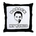 Barack my world Throw Pillow