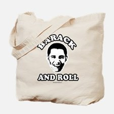 Barack and roll Tote Bag