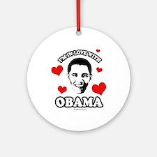 I've got a crush on Obama Ornament (Round)