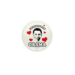 I've got a crush on Obama Mini Button (100 pack)