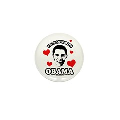 I've got a crush on Obama Mini Button