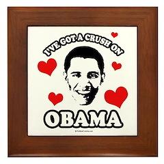 I've got a crush on Obama Framed Tile