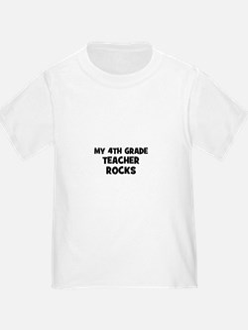 My 4th Grade Teacher Rocks T