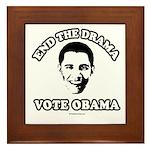 End the drama, Vote Obama Framed Tile