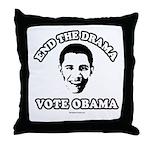 End the drama, Vote Obama Throw Pillow