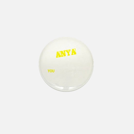 ANYA thing, you wouldn't understand Mini Button