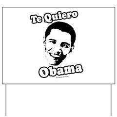 Te Quiero Obama Yard Sign