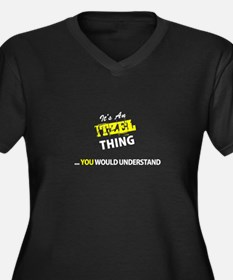 ITZEL thing, you wouldn't unders Plus Size T-Shirt