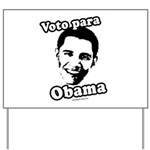 Voto para Obama Yard Sign