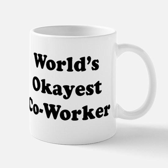 World's Okayest Worker Mugs