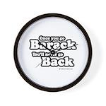 Once you go Barack you'll never go back Wall Clock
