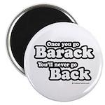 Once you go Barack you'll never go back Magnet
