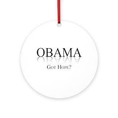 Obama: Got Hope? Ornament (Round)